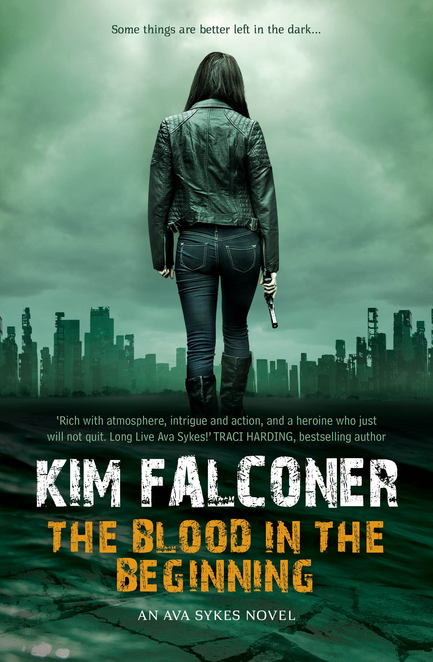 The Blood in the Beginning, an Ava Sykes Novel by Kim Falconer